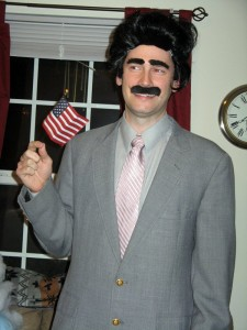 We were so honored to have Borat show up a few years ago!