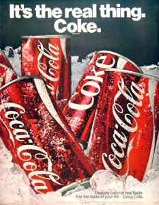1970: Direct, unassuming, to the point.  You drink Coke because it is real.